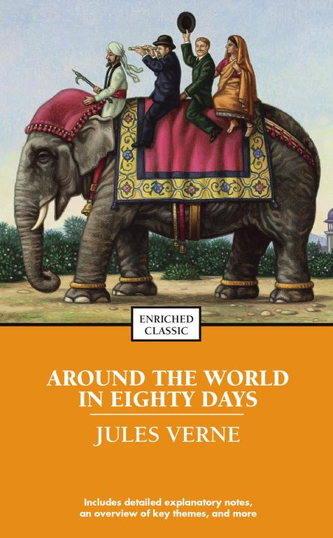 Around the World in Eighty Days By Verne, Jules/ Wilkinson, Heather (CON)/ Johnson, Cynthia Brantley (EDT)