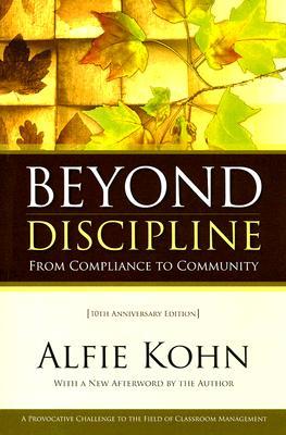 Beyond Discipline By Kohn, Alfie